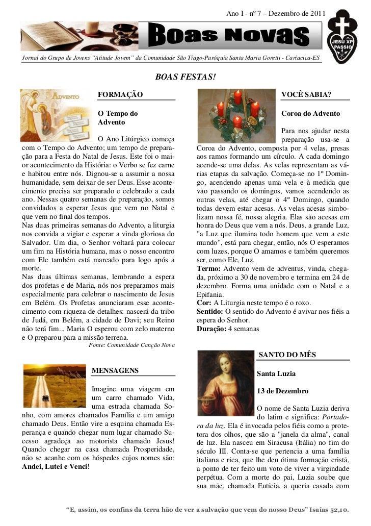 """Ano I - nº 7 – Dezembro de 2011Jornal do Grupo de Jovens """"Atitude Jovem"""" da Comunidade São Tiago-Paróquia Santa Maria Gore..."""