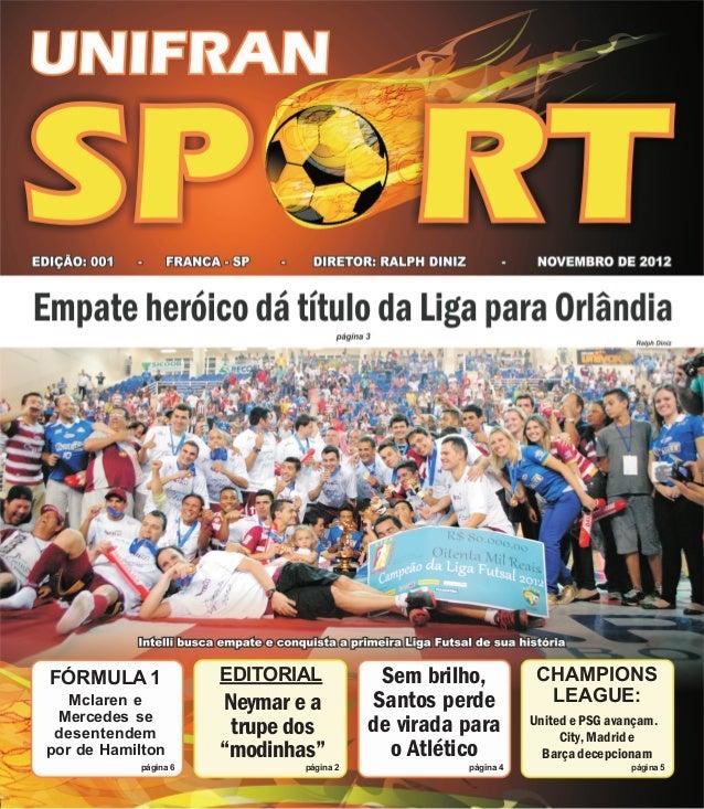 CHAMPIONSLEAGUE:United e PSG avançam.City,MadrideBarçadecepcionampágina 5Sem brilho,Santos perdede virada parao Atléticopá...