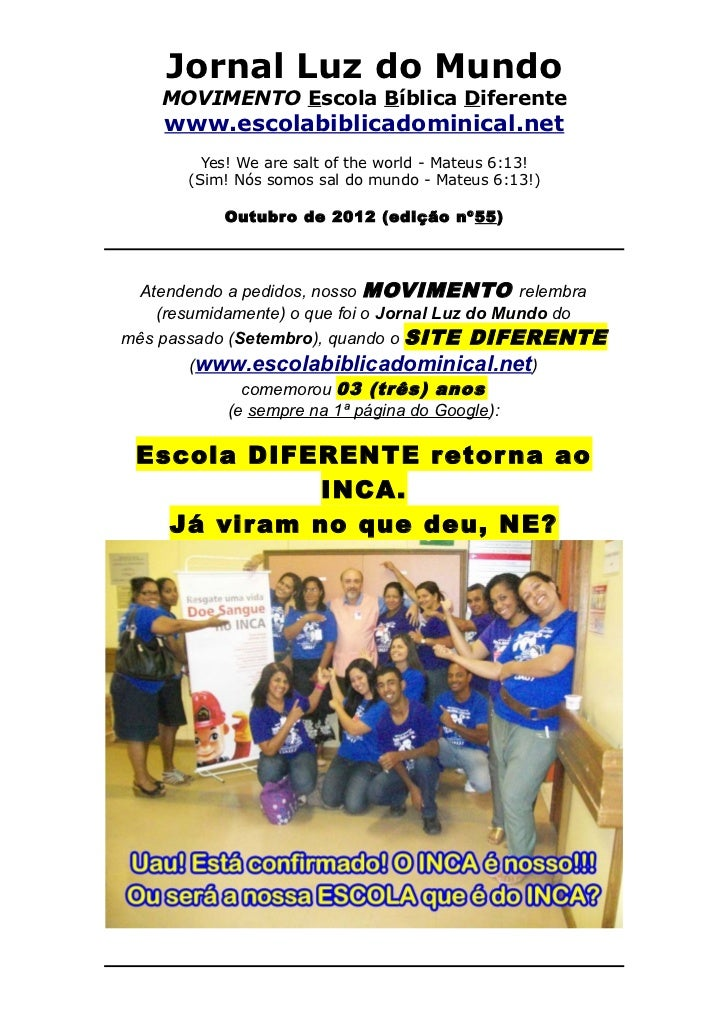 Jornal Luz do Mundo    MOVIMENTO Escola Bíblica Diferente    www.escolabiblicadominical.net         Yes! We are salt of th...