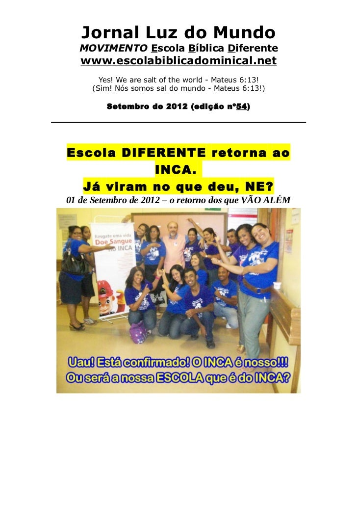 Jornal Luz do Mundo   MOVIMENTO Escola Bíblica Diferente   www.escolabiblicadominical.net       Yes! We are salt of the wo...