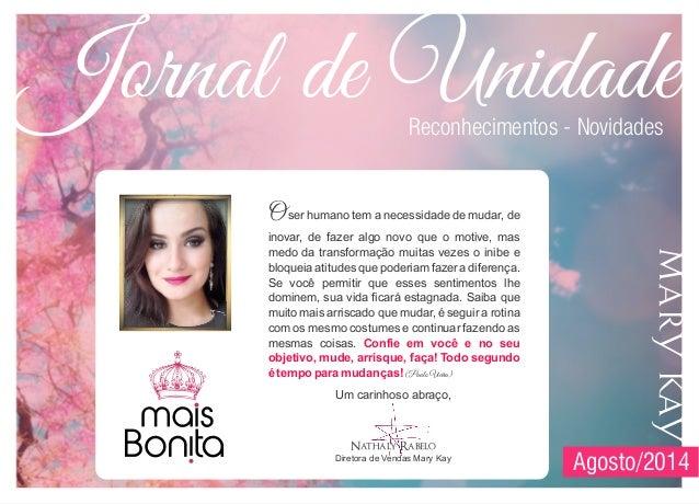 Jornal de Unidade Mais Bonita - Agosto 2014 - Dir. Nathaly Rabelo