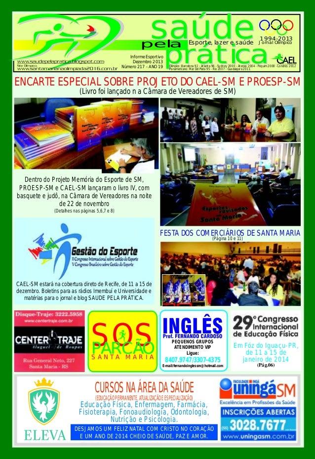 saúde  pela Informe Esportivo Dezembro 2013 Número 217 - ANO 19  Esporte, lazer e saúde  1994-2013  Jornal Olímpico  práti...