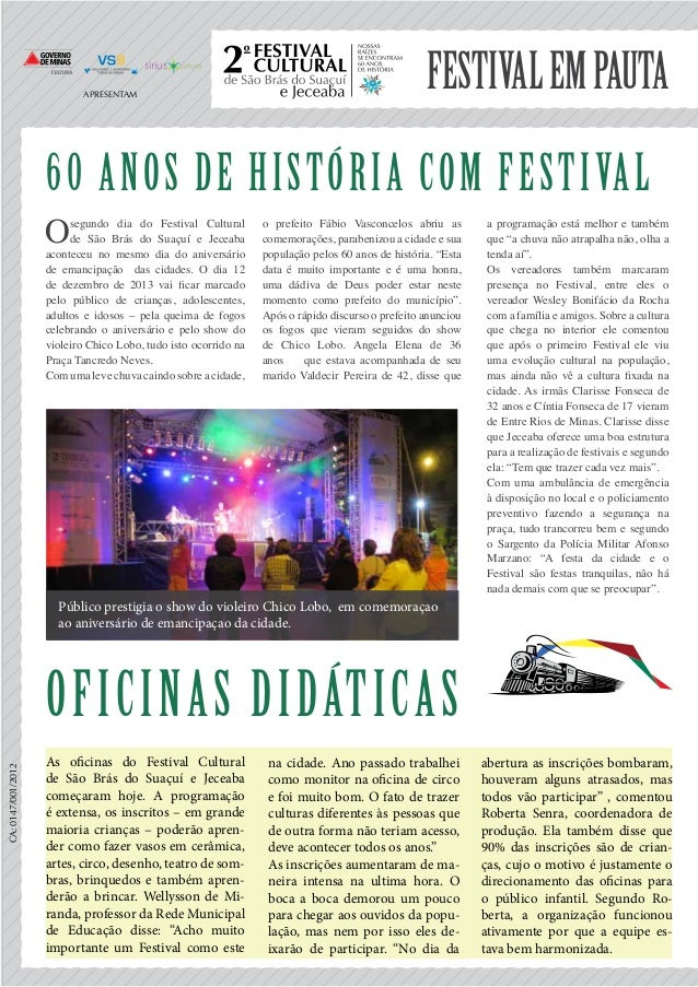 Festivalempauta 60 anos de história com Festival Osegundo dia do Festival Cultural de São Brás do Suaçuí e Jeceaba acontec...