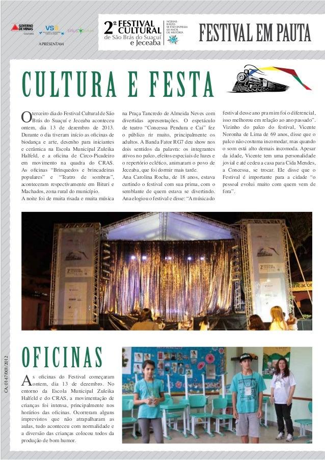 Festivalempauta Cultura e Festa Oterceiro dia do Festival Cultural de São Brás do Suaçuí e Jeceaba aconteceu ontem, dia 13...