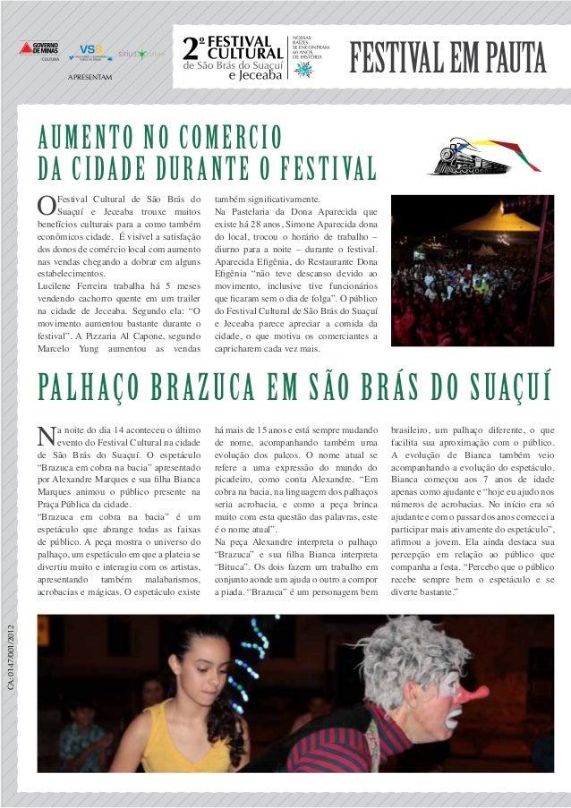 Festivalempauta Aumento no comercio da cidade durante o festival Palhaço Brazuca em São Brás do Suaçuí OFestival Cultural ...