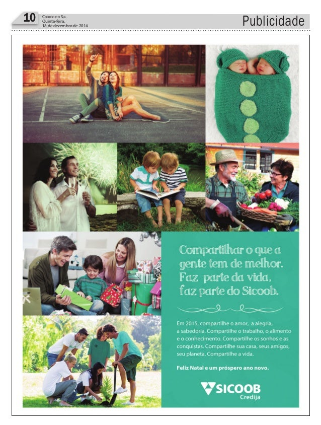 10 CORREIO DO SUL Quinta-feira, 18 de dezembro de 2014 Publicidade