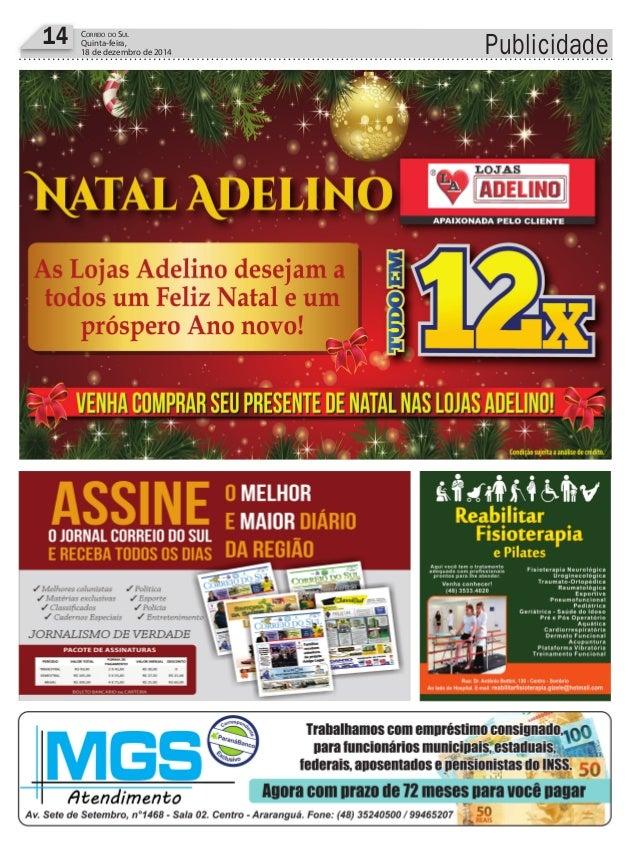 Publicidade14 CORREIO DO SUL Quinta-feira, 18 de dezembro de 2014