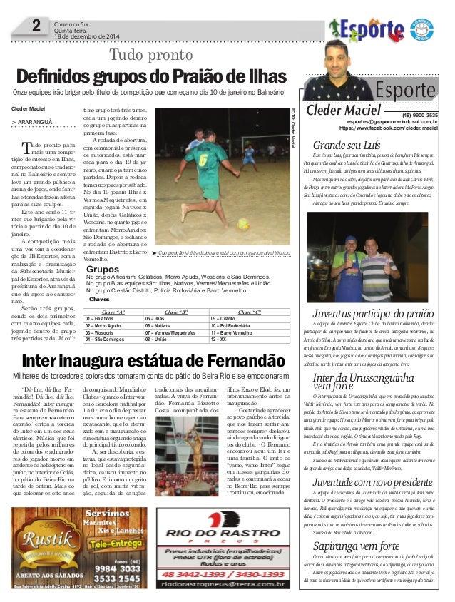 daconquistadoMundialde Clubes-quandooInterven- ceuoBarcelonanafinalpor 1 a 0 -, era o dia de prestar mais uma homenagem ao ...