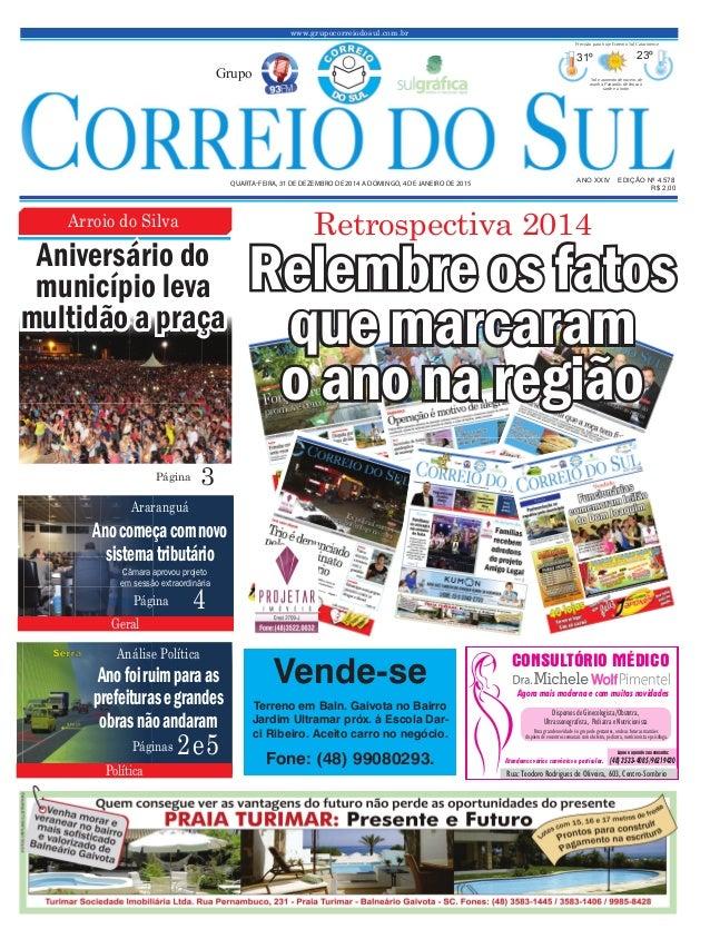 www.grupocorreiodosul.com.br ANO XXIV EDIÇÃO Nº 4.578QUARTA-FEIRA, 31 DE DEZEMBRO DE 2014 A DOMINGO, 4 DE JANEIRO DE 2015 ...