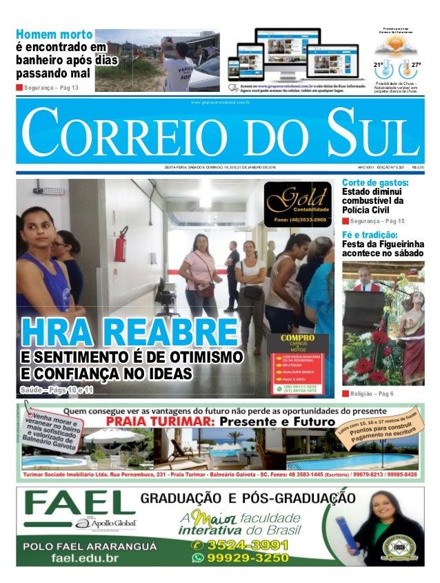 Fé e tradição: Festa da Figueirinha acontece no sábado Corte de gastos: Estado diminui combustível da Polícia Civil Homem ...