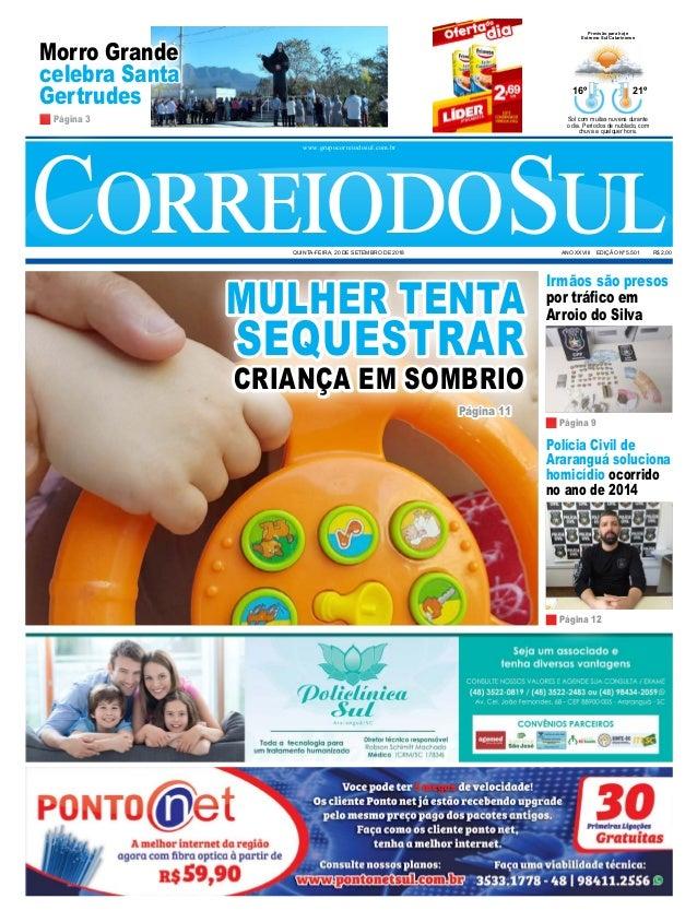 Irmãos são presos por tráfico em Arroio do Silva CorreiodoSulANO XXVIII  EDIÇÃO Nº 5.501 R  ... e26a6539d0