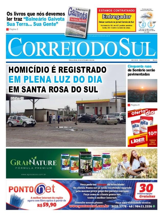 Cinquenta ruas de Sombrio serão pavimentadas CorreiodoSulANO XXVIII EDIÇÃO  Nº 5.504 R  2,00 GovernadordoEstado ... 28dcfdcbbf