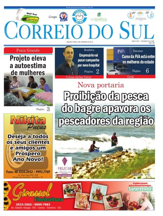6Página CursodaFVAestáentre osmelhoresdoestado Geral Sucesso www.grupocorreiodosul.com.br ANO XXIV EDIÇÃO Nº 4.582QUINTA-F...