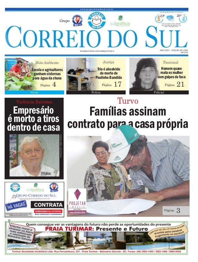 Violência Extrema Empresário émortoa tiros dentrodecasa Famíliasassinam contratoparaacasaprópria www.grupocorreiodosul.com...