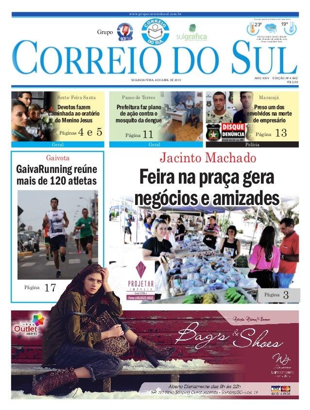 Gaivota GaivaRunningreúne mais de120atletas 17Página Feiranapraçagera negócioseamizades www.grupocorreiodosul.com.br ANO X...