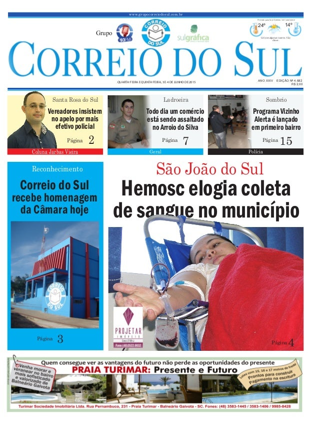 Hemosc elogia coleta de sangue no município www.grupocorreiodosul.com.br ANO XXIV EDIÇÃO Nº 4.682 QUARTA-FEIRA E QUINTA-FE...