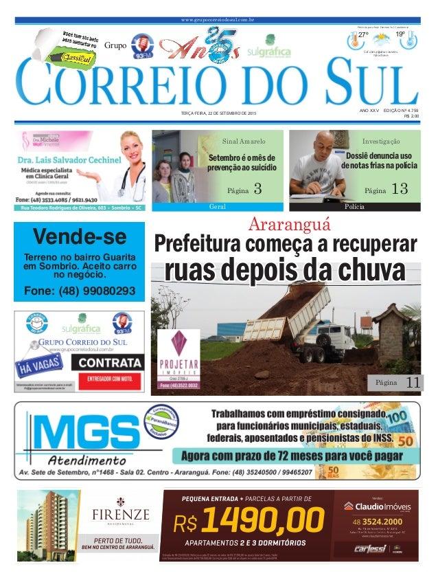 www.grupocorreiodosul.com.br ANO XXv EDIÇÃO Nº 4.759 terça-feira, 22 de setembro de 2015 R$ 2,00 Grupo 27º 19º Sol com alg...