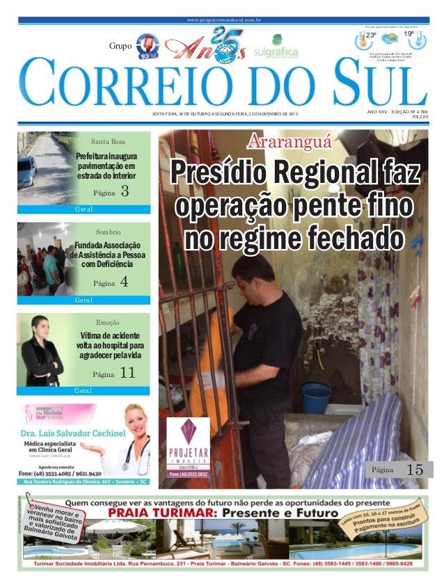 www.grupocorreiodosul.com.br ANO XXv EDIÇÃO Nº 4.786 sexta-feira, 30 de outubro a segunda-feira, 2 de novembro de 2015 R$ ...