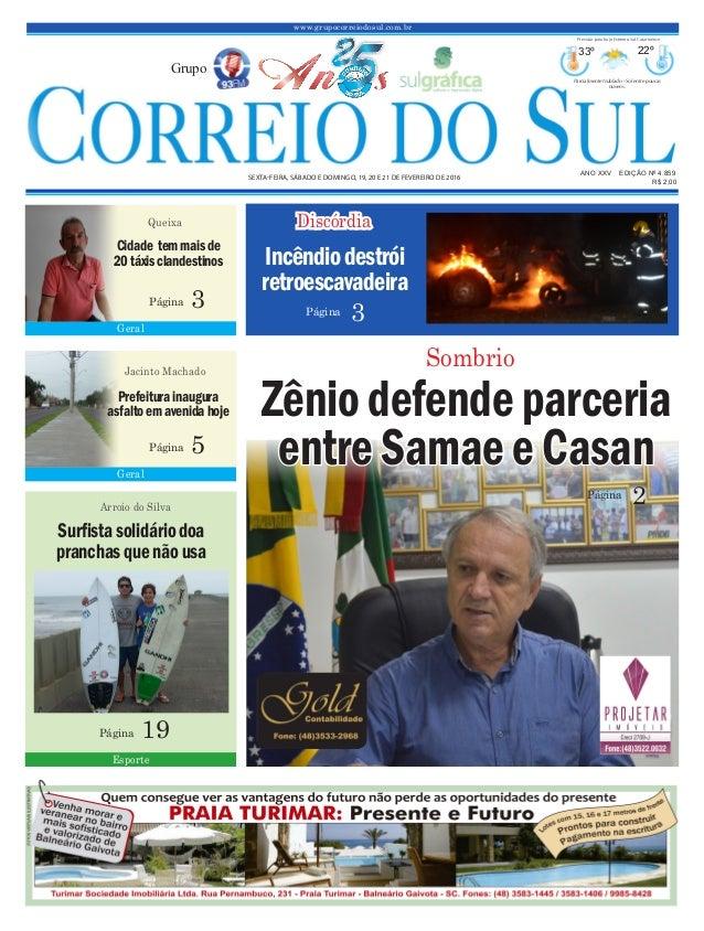 www.grupocorreiodosul.com.br ANO XXv EDIÇÃO Nº 4.859 sexta-feira, sábado e domingo, 19, 20 e 21 de fevereiro de 2016 R$ 2,...