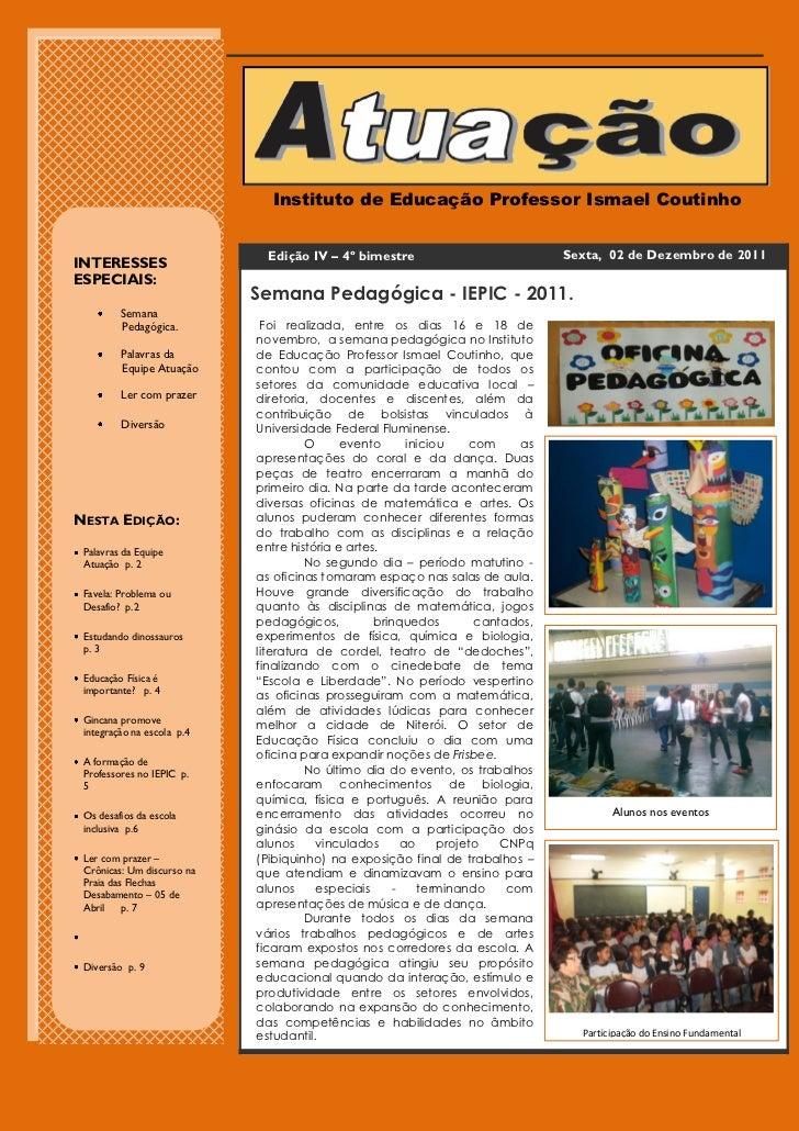 Instituto de Educação Professor Ismael Coutinho                              Edição IV – 4º bimestre                      ...