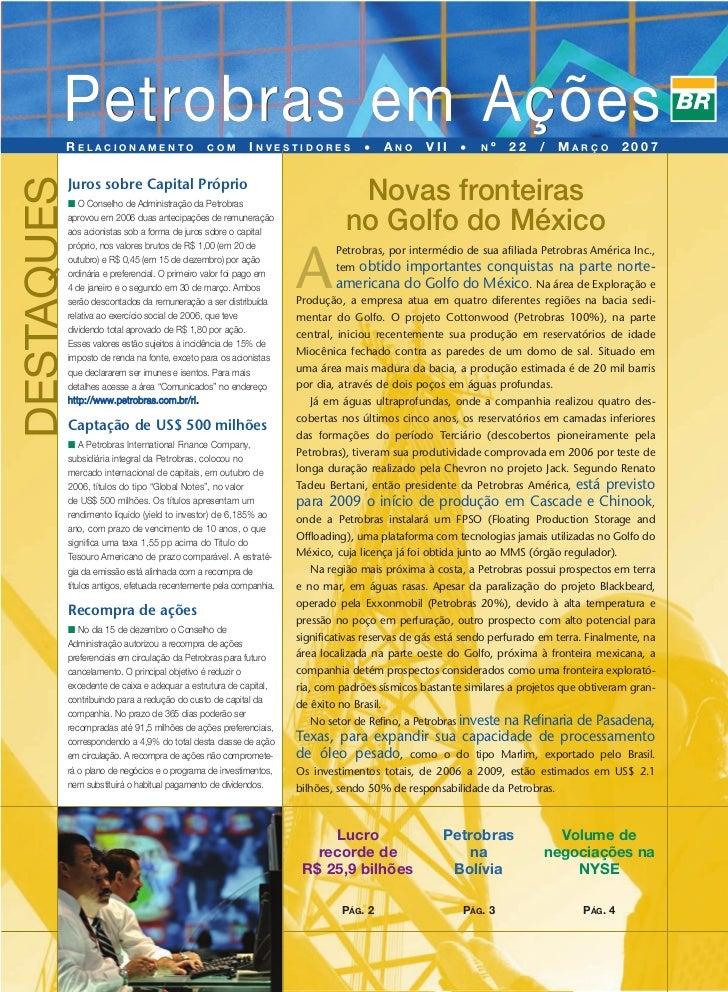 Petrobras em Ações         RELACIONAMENTO                      COM        INVESTIDORES            •   ANO      VII    •   ...