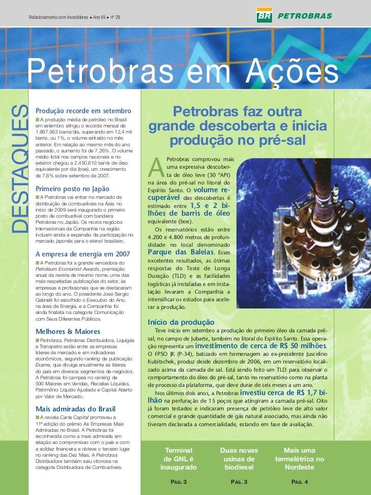 Relacionamento com Investidores • Ano VII • nº 29             Petrobras em Ações       Petrobras em Ações DESTAQUES       ...