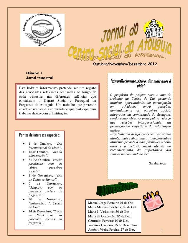 Outubro/Novembro/Dezembro 2012      Número: 1      Jornal trimestral                                                      ...