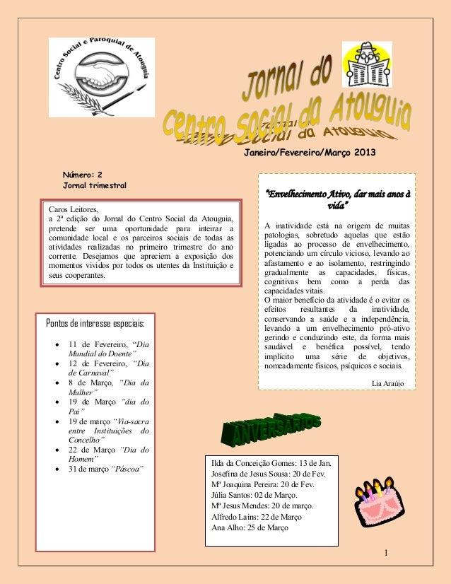 Janeiro/Fevereiro/Março 2013      Número: 2      Jornal trimestral                                                        ...