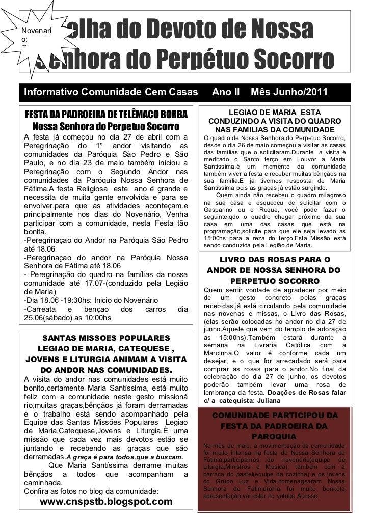 Folha do Devoto de NossaNovenario:   Senhora do Perpétuo SocorroComeçaInformativo Comunidade Cem Casas                    ...