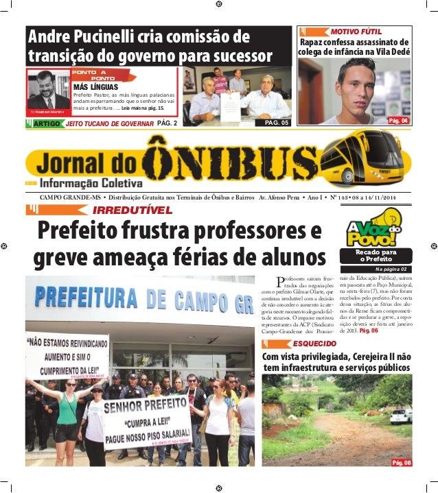 Andre Pucinelli cria comissão de  transição do governo para sucessor  Por Naedson Martins  PONTO A  PONTO  CAMPO GRANDE-MS...