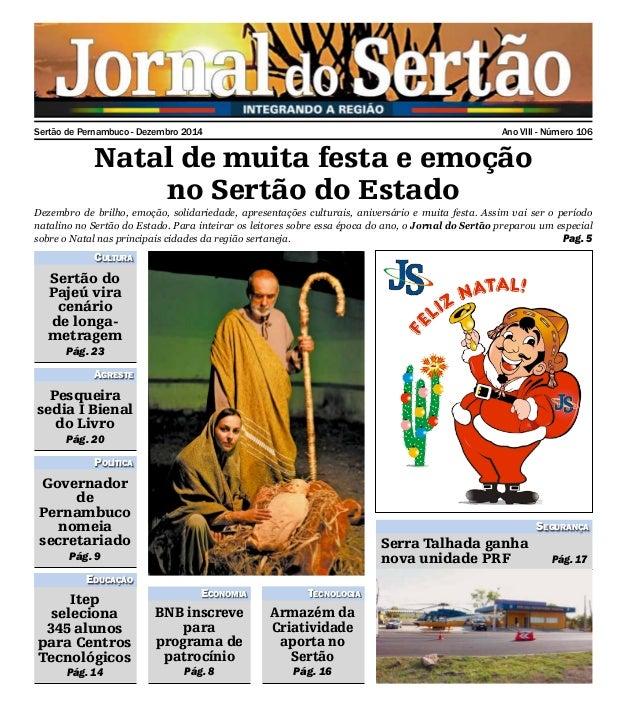 Sertão de Pernambuco - Dezembro 2014 Ano VIII - Número 106 Natal de muita festa e emoção no Sertão do Estado Dezembro de b...