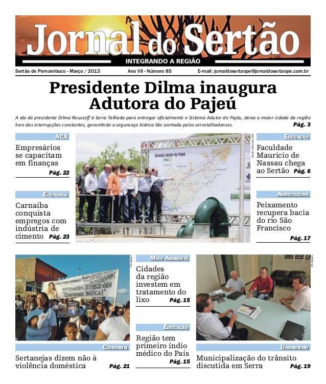 Sertão de Pernambuco - Março / 2013               Ano VII - Número 85               E-mail: jornaldosertaope@jornaldosert...