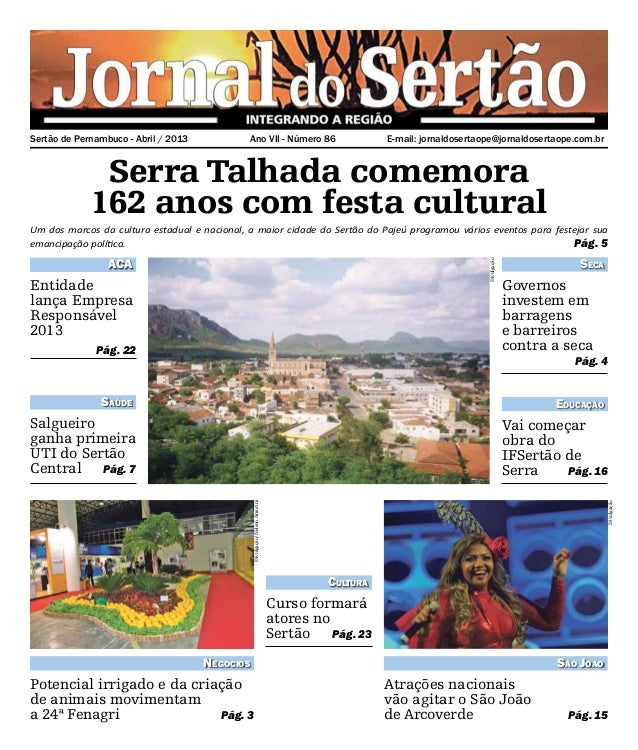 E-mail: jornaldosertaope@jornaldosertaope.com.brSertão de Pernambuco - Abril / 2013 Ano VII - Número 86Serra Talhada come...