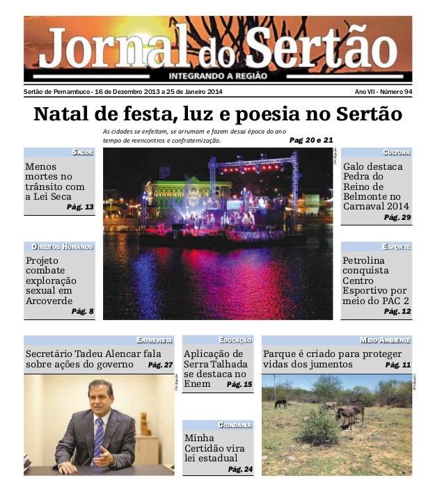 Sertão de Pernambuco - 16 de Dezembro 2013 a 25 de Janeiro 2014  Ano VII - Número 94  Natal de festa, luz e poesia no Sert...
