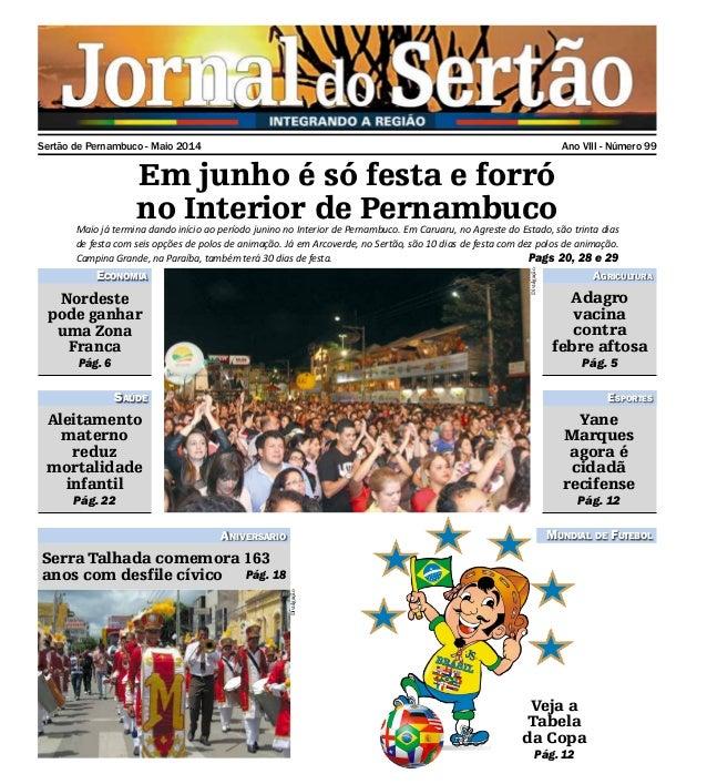 Sertão de Pernambuco - Maio 2014 Ano VIII - Número 99 Em junho é só festa e forró no Interior de PernambucoMaio já termina...