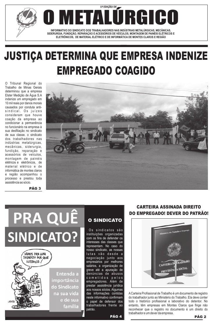 O METALÚRGICO                                   INFORMATIVO DO SINDICATO DOS TRABALHADORES NAS INDÚSTRIAS METALÚRGICAS, ME...