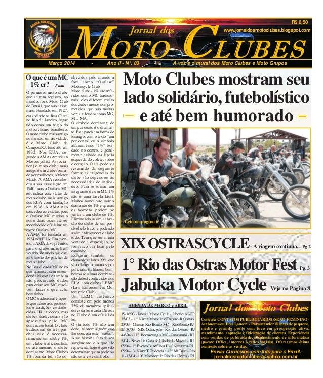 OTOM CMarço 2014 - Ano II - N°. 03 - A voz e o mural dos Moto Clubes e Moto Grupos LUBES Jornal dos R$ 0,50 www.jornaldosm...