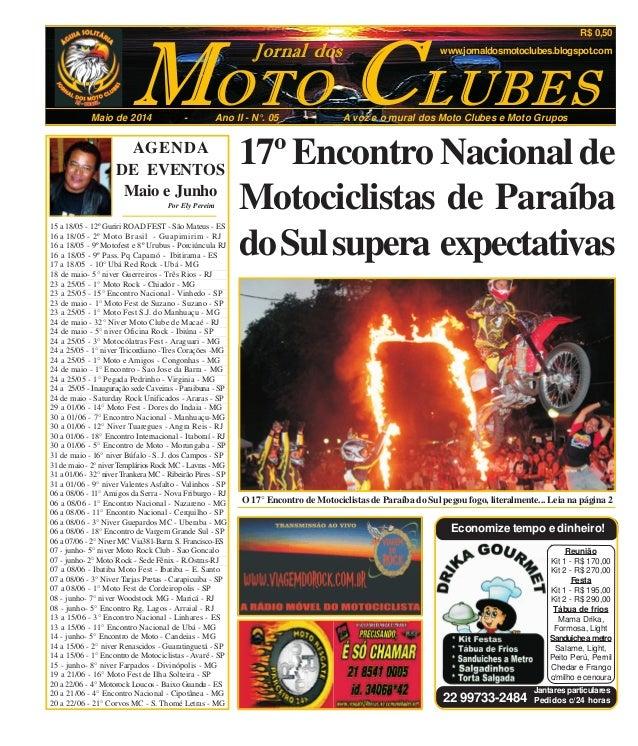 OTOM CMaio de 2014 - Ano II - N°. 05 - A voz e o mural dos Moto Clubes e Moto Grupos LUBES Jornal dos www.jornaldosmotoclu...
