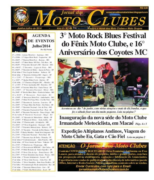 OTOM CJunho/Julho de 2014 - Ano II - N°. 06 - A voz e o mural dos Moto Clubes e Moto Grupos LUBES Jornal dos www.jornaldos...