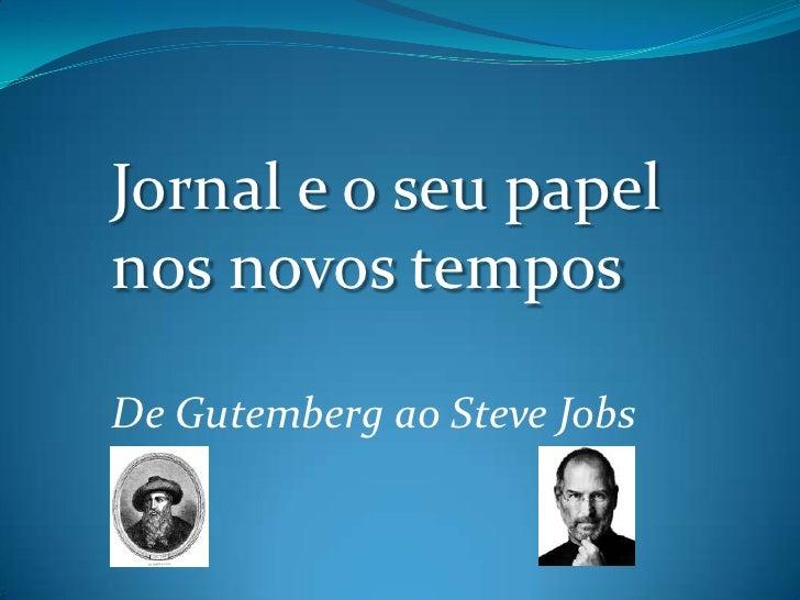 Jornal e as Novas Mídias