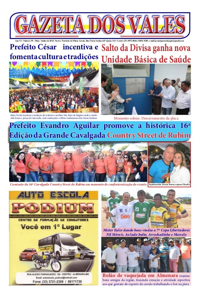 GAZETADOSVALESGAZETADOSVALESAno VI - Número 59 - Maio / Junho de 2015, Norte e Nordeste de Minas Gerais, Rua Nossa Senhora...
