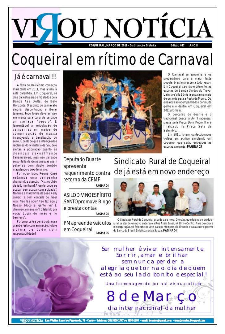 COQUEIRAL, MARÇO DE 2011 - Distribuição Gratuita                        Edição 017       ANO IICoqueiral em rítimo de Carn...