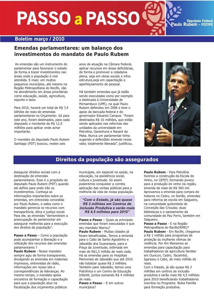 Boletim março / 2010 Emendas parlamentares: um balanço dos investimentos do mandato de Paulo Rubem  As emendas são um inst...