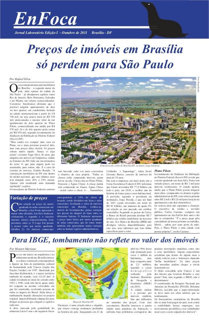 EnFoca    Jornal Laboratório Edição I - Outubro de 2011                           Brasília - DF                Preços de i...