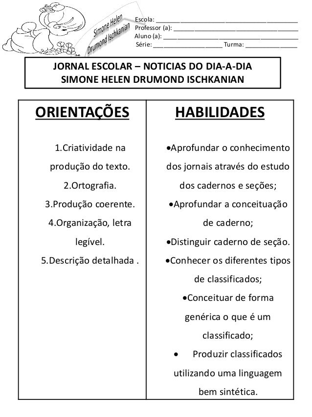 JORNAL ESCOLAR – NOTICIAS DO DIA-A-DIASIMONE HELEN DRUMOND ISCHKANIANEscola: _________________________________________Prof...