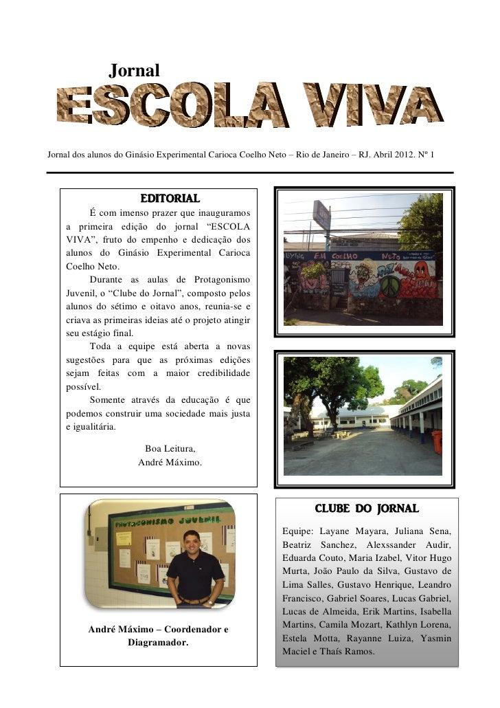 JornalJornal dos alunos do Ginásio Experimental Carioca Coelho Neto – Rio de Janeiro – RJ. Abril 2012. Nº 1               ...