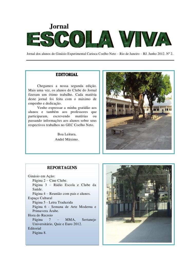 JornalJornal dos alunos do Ginásio Experimental Carioca Coelho Neto – Rio de Janeiro – RJ. Junho 2012. Nº 2.              ...