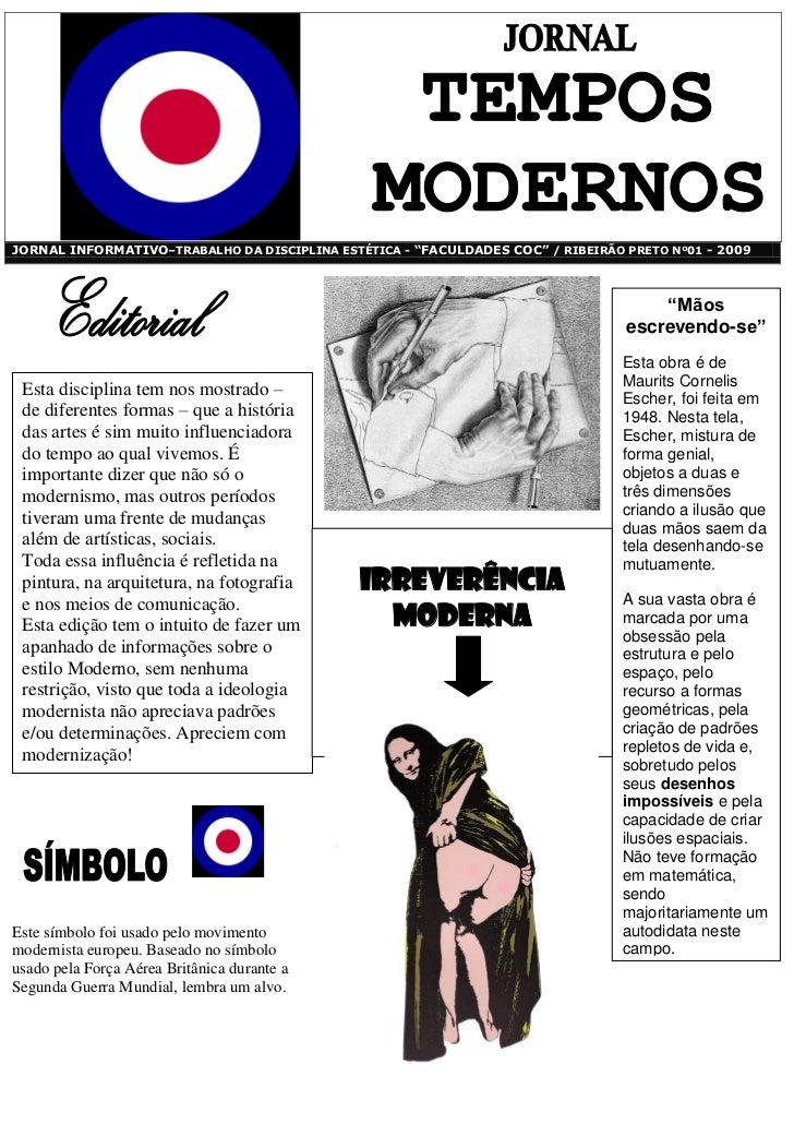 """JORNAL INFORMATIVO–TRABALHO DA DISCIPLINA ESTÉTICA - """"FACULDADES COC"""" / RIBEIRÃO PRETO Nº01 - 2009                        ..."""