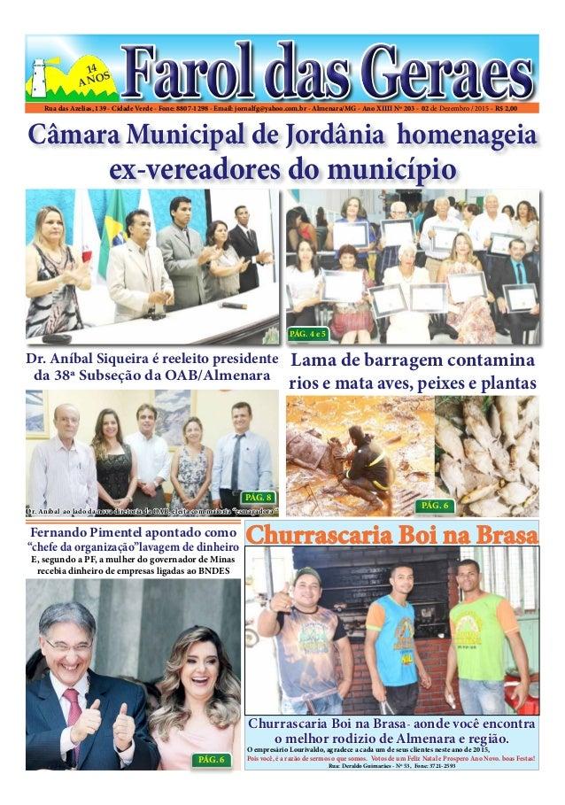Rua das Azelias, 139 - Cidade Verde - Fone: 8807-1298 - Email: jornalfg@yahoo.com.br - Almenara/MG - Ano XIIII Nº 203 - 02...