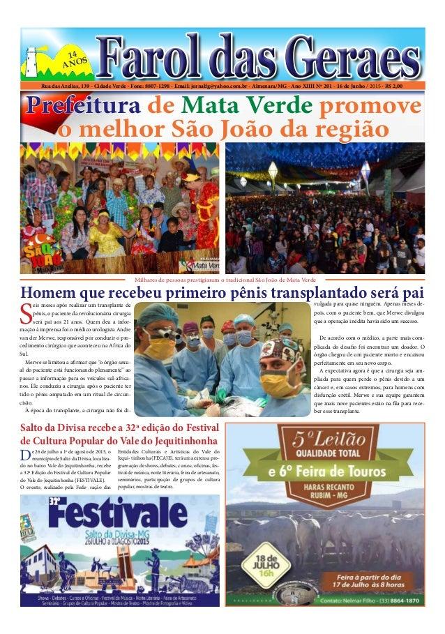 Rua das Azelias, 139 - Cidade Verde - Fone: 8807-1298 - Email: jornalfg@yahoo.com.br - Almenara/MG - Ano XIIII Nº 201 - 16...